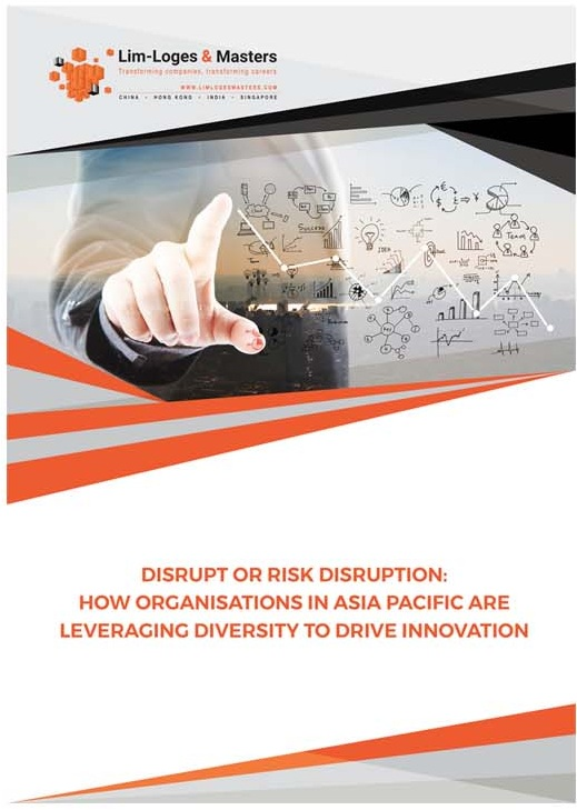 Disrupt or Risk Disruption- How Organisations In Asia Pacific Are Leveraging Diversity To Drive Innovation